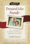 Treated Like Family