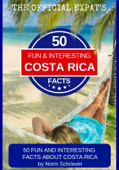 50 Fun and Interesting Facts About Costa Rica