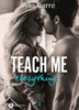 Teach Me Everything - 4 - Mia Carre