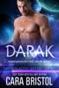 Cara Bristol - Darak: Dakonian Alien Mail Order Brides #1 (Intergalactic Dating Agency) kunstwerk