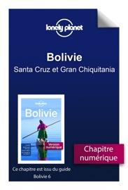 BOLIVIE - SANTA CRUZ ET GRAN CHIQUITANIA