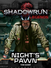 Shadowrun Legends Night S Pawn
