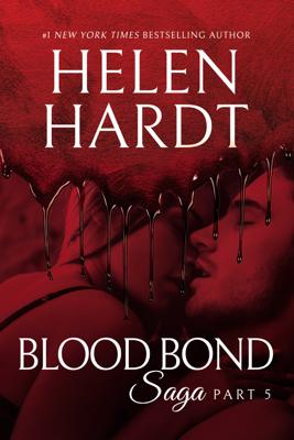 Blood Bond: 5 - Helen Hardt book
