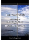 Luminar 2018  Introduction To Image Editing And RAW Processing
