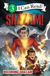 Shazam Becoming Shazam