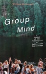 The Group Mind A Sketch Of The Principles Of Collective Psychology