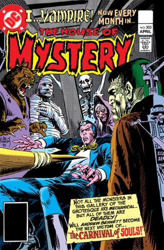 Karen Berger, Bruce Jones, Gary Cohn, Dan Spiegle, Adrian Gonzales & Tom Sutton - House of Mystery (1951-) #303