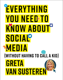 Everything You Need to Know about Social Media book