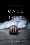 Once Lost A Riley Paige MysteryBook 10