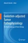 Evolution-adjusted Tumor Pathophysiology