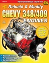 How To Rebuild  Modify Chevy 348409 Engines