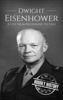 Hourly History - Dwight Eisenhower: A Life From Beginning to End artwork