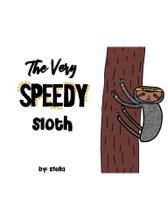 The Very Speedy Sloth