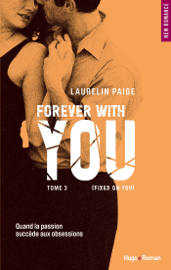 Fixed on You - Tome 3 Forever with You