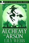 Alchemy And Arson