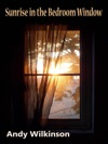 Sunrise In The Bedroom Window