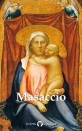 Delphi Complete Works of Masaccio (Illustrated)