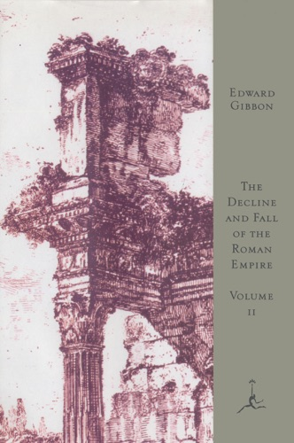 Edward Gibbon & Gian Battista Piranesi - The Decline and Fall of the Roman Empire, Volume II