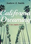 Vecchie Conoscenze (#6 della serie California Dreaming): A Los Angeles Series
