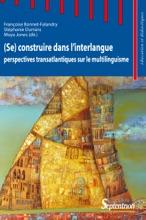 (Se) Construire Dans L'interlangue