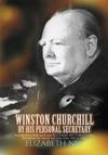 Winston Churchill By His Personal Secretary