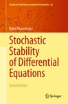 Stochastic Stability Of Differential Equations