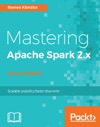 Mastering Apache Spark 2x - Second Edition