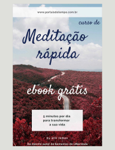 Curso de  Meditação Rápida Mindfulness