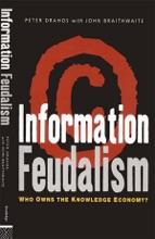 Information Feudalism
