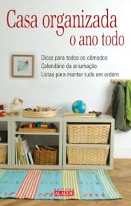 Casa organizada o ano todo Book Cover