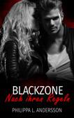 Download and Read Online Blackzone - Nach ihren Regeln