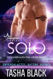 Solo: Stargazer Alien Mail Order Brides #12 (Intergalactic Dating Agency) PDF Download