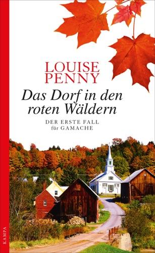 Louise Penny - Das Dorf in den roten Wäldern