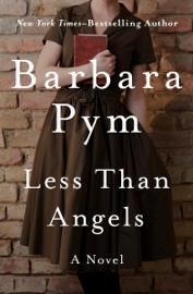 Less Than Angels - Barbara Pym book summary