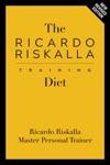 The Ricardo Riskalla Training Diet Longevity Beauty Detox Diet Fitness And Weight Loss