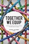 Together We Equip