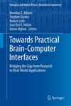 Towards Practical Brain-Computer Interfaces