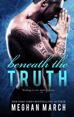 Beneath The Truth - Meghan March book