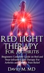 Red Light Therapy For Arthritis