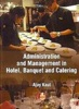 Administration And Management In Hotel, Banquet And Catering