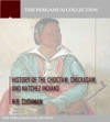 History Of The Choctaw Chickasaw And Natchez Indians