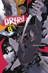 Durarara Vol 8 Light Novel
