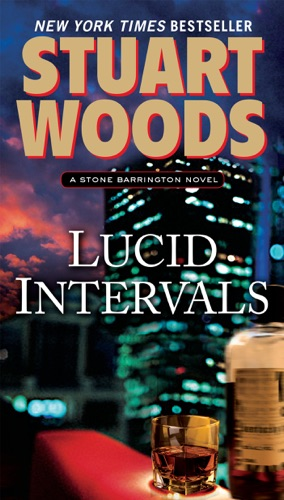 Stuart Woods - Lucid Intervals