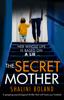 Shalini Boland - The Secret Mother artwork