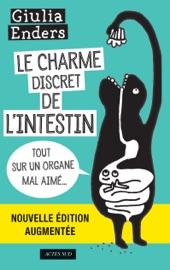 Le Charme discret de l'intestin (édition augmentée)