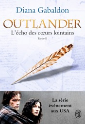 Outlander (Tome 7, Partie II) - L'écho des cœurs lointains / Les fils de la liberté