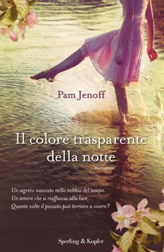 Pam Jenoff - Il colore trasparente della notte