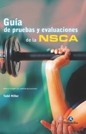 Guía de pruebas y evaluaciones de la NSCA