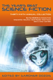 The Year's Best Science Fiction: Thirty-Fifth Annual Collection PDF Download