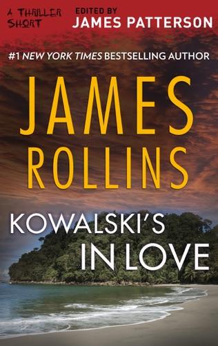 James Rollins - Kowalski's in Love